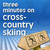 Three Minutes on Cross-Country Skiing Podcast Series